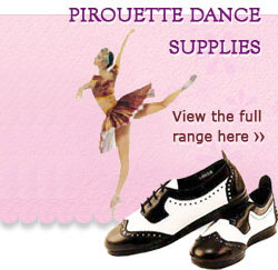 Pirouette Dance Supplies